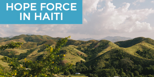 Hope Force in Haiti